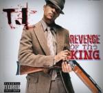 T.I. – Revenge Of The King