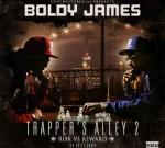 Boldy James – Trapper's Alley 2: Risk Vs. Reward (Official)