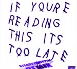Drake – If You're Reading This It's Too Late S.C.C. Remix
