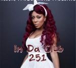 K. Michelle Ft. T.I. & Others – In Da Club Vol. 251