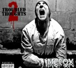 MC Fox – Troubled Thoughts 2