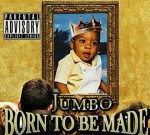 Jumbo – Born To Be Made