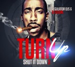 Drake Ft. Nicki Minaj & Others – Turn Up Shut It Down 3