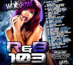Chris Brown Ft. Rihanna & Others – R&B Pt 103