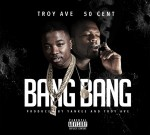 Troy Ave Ft. 50 Cent & Others – Fresh Bangers 35