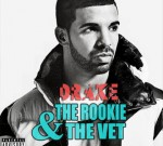 Drake Ft. Wiz Khalifa & Others – The Rookie & The Vet