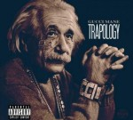 Gucci Mane – Trapology (Official)