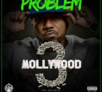 Probblem – Mollywood 3: The Relapse [Side B] (Official)