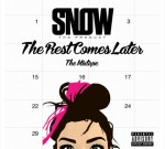 Snow Tha Product – The Rest Comes Later (Official)
