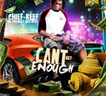 Chief Keef – Can't Get Enough