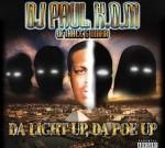 Dj Paul – Da Light Up, Da Poe Up (Official)