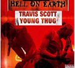 Young Thug Ft. Travi$ Scott – South Of Hell-Hell On Eearth