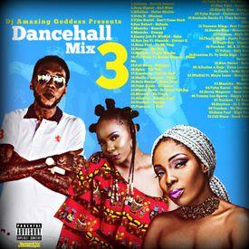 Dancehall Mix 3 Mixtape Download
