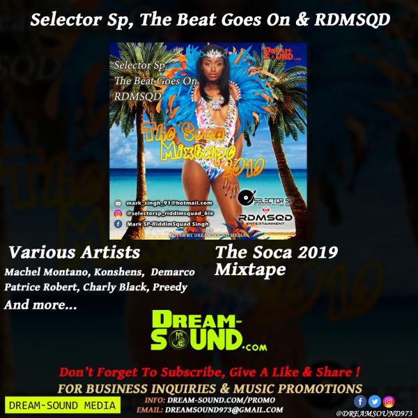 Soca Mixtape 2019, hosted by Selector Sp, Beat Goes On & RDMSQD