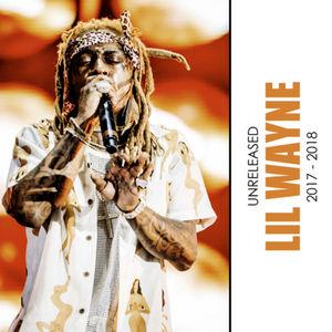 Lil Wayne - Unreleased 2017-2018 Mixtape Download