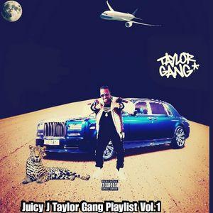 Juicy J - Taylor Gang Playlist Mixtape Download
