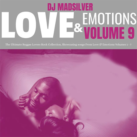 Love & Emotions Vol  9 (Ultimate Reggae Lovers Rock Collection 2019